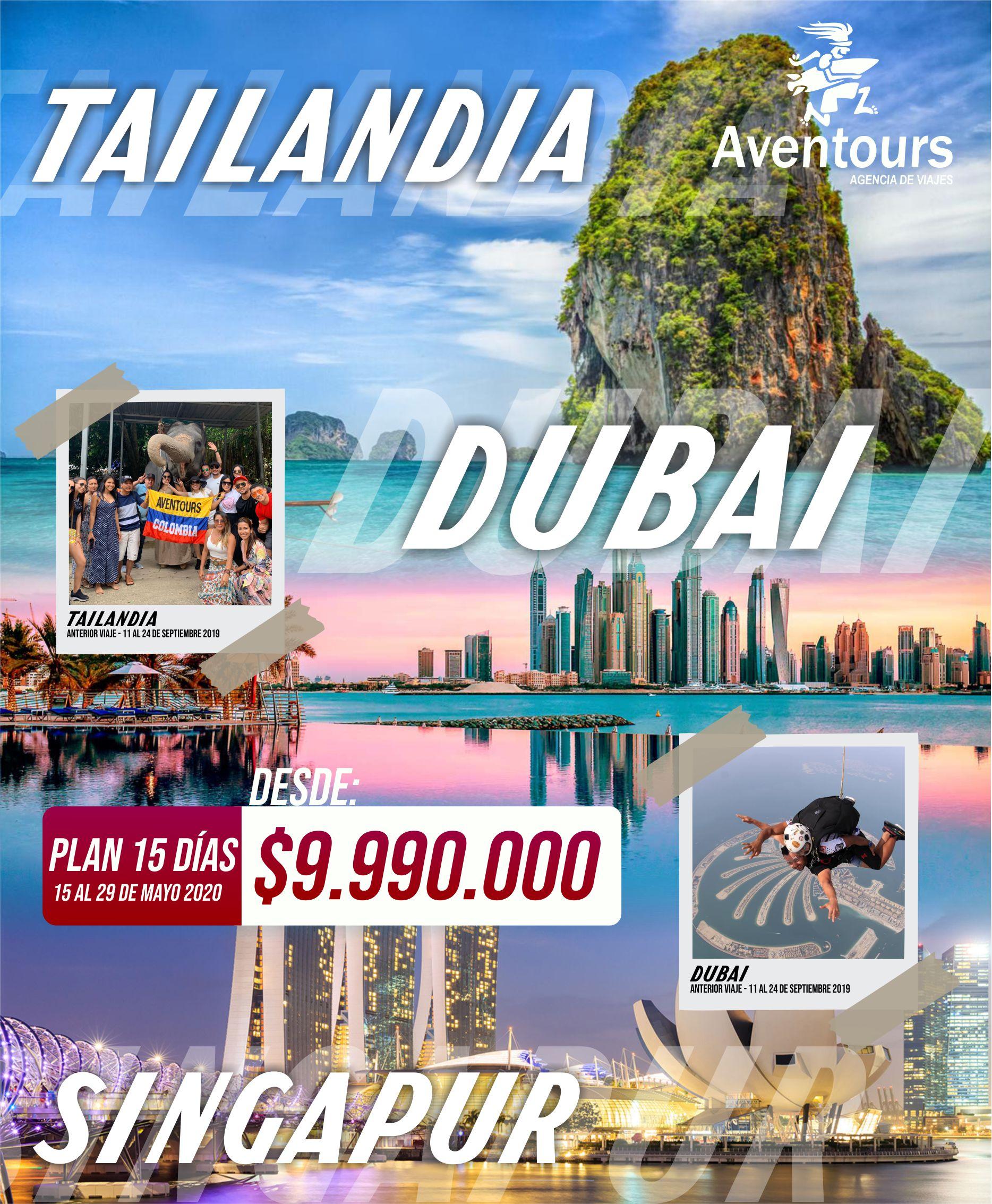 TAILANDIA DUBAI Y SINGAPUR 2020